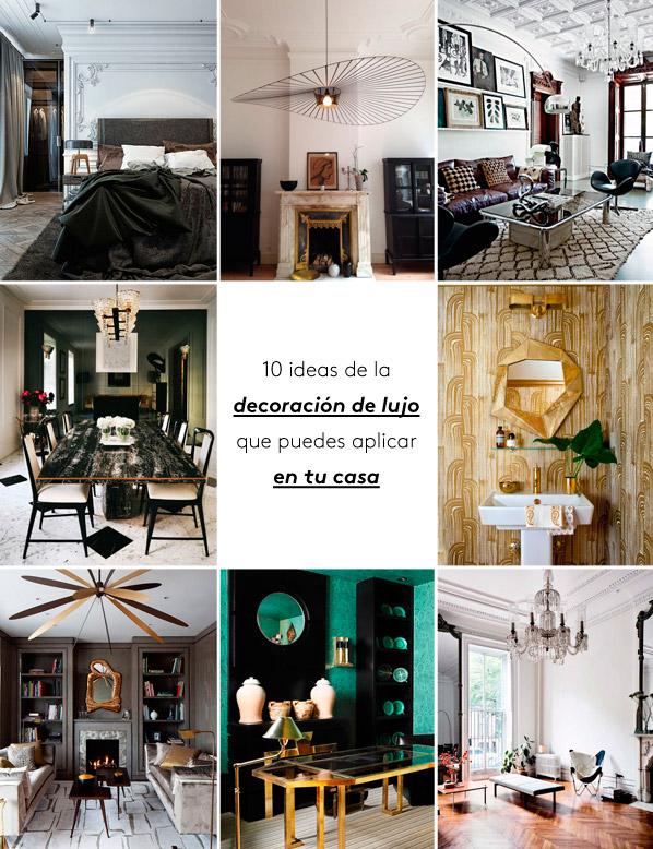 10 ideas de la decoraci n de lujo que puedes aplicar en tu for Ideas para la casa